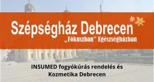 INSUMED fogyókúrás rendelés és Kozmetika Debrecen