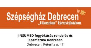 Szépségház - INSUMED fogyókúrás rendelés, Kozmetika Debrecen